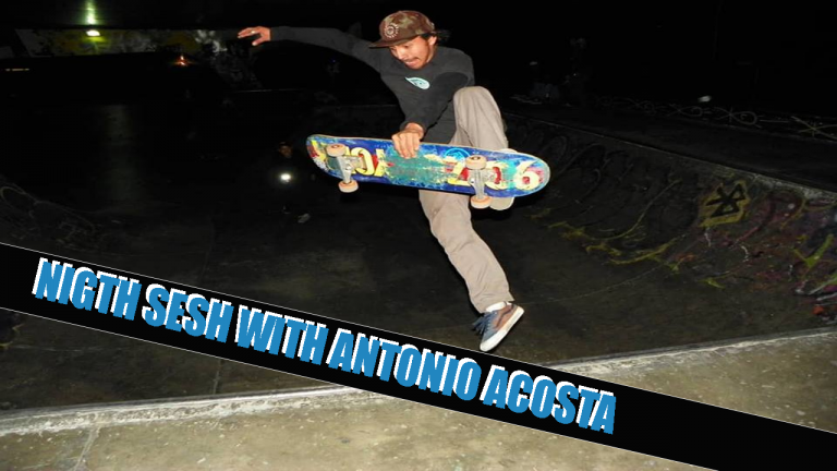 NIGHT SESH WITH ANTONIO ACOSTA